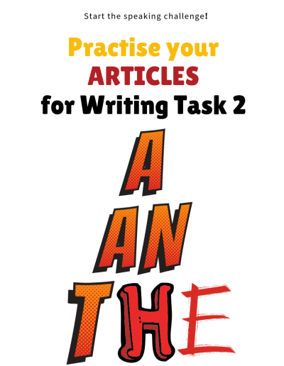 Articles for Writing Task 2