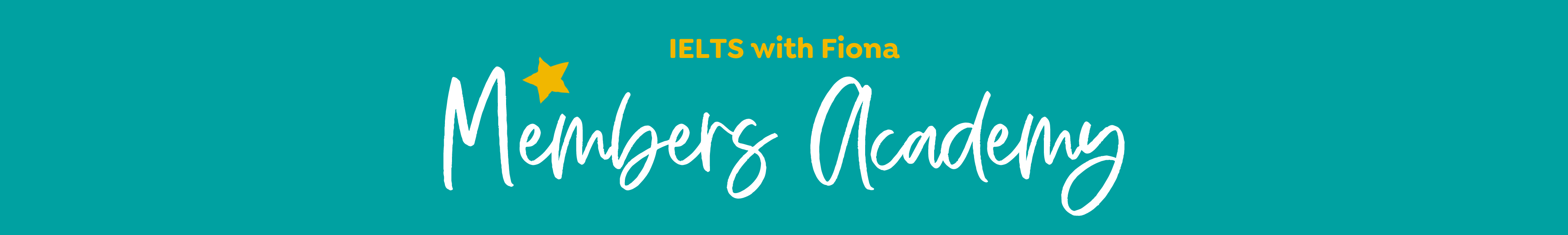 IELTS with Fiona Members Academy